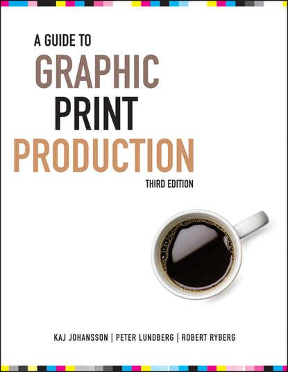Kaj Johansson A Guide to Graphic Print Production недорого