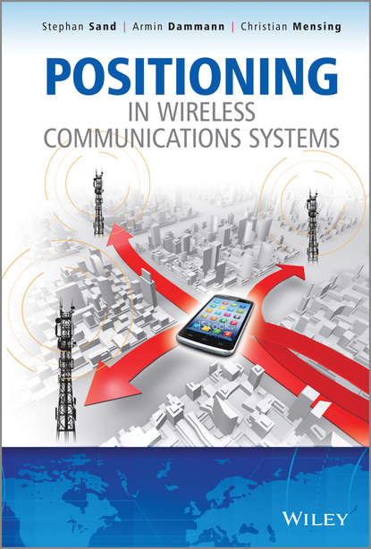 Stephan Sand Positioning in Wireless Communications Systems недорого