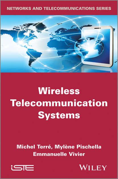Mylène Pischella Wireless Telecommunication Systems недорого