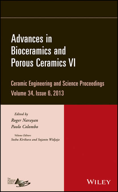 Группа авторов Advances in Bioceramics and Porous Ceramics VI группа авторов advances in bioceramics and porous ceramics vi