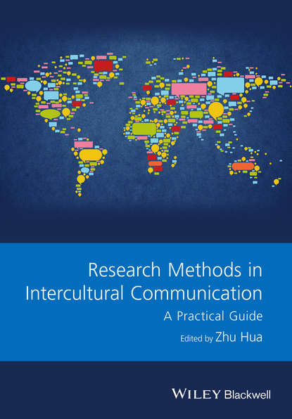 Zhu Hua Research Methods in Intercultural Communication. A Practical Guide sourcebook for research in music