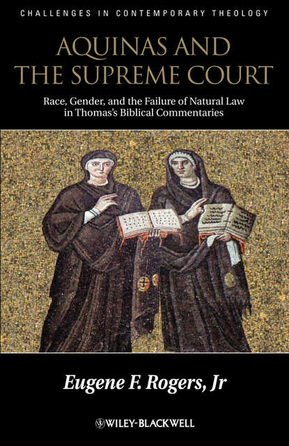 Eugene F. Rogers, Jr. Aquinas and the Supreme Court eugene f rogers jr aquinas and the supreme court biblical narratives of jews gentiles and gender