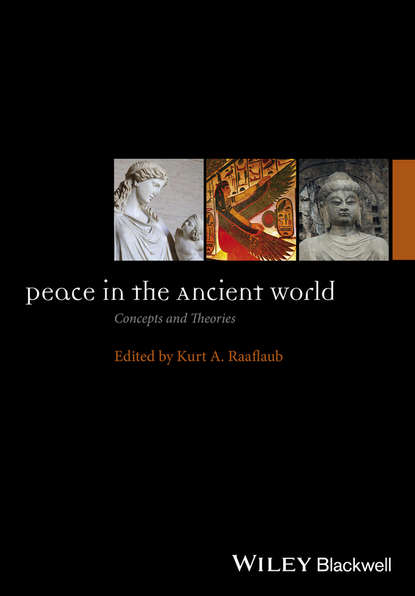 Kurt Raaflaub A. Peace in the Ancient World. Concepts and Theories raaflaub kurt a the roman empire in context historical and comparative perspectives