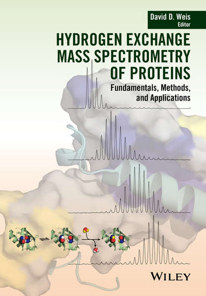 Группа авторов Hydrogen Exchange Mass Spectrometry of Proteins ingvar eidhammer computational and statistical methods for protein quantification by mass spectrometry