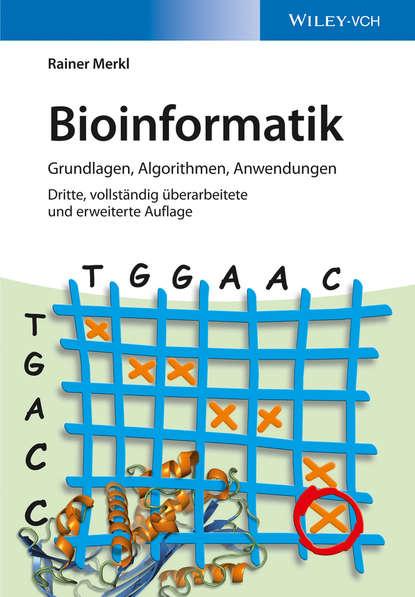 Rainer Merkl Bioinformatik. Grundlagen, Algorithmen, Anwendungen klaus floret joseph wloka einfuhrung in die theorie der lokalkonvexen raume