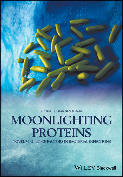 Brian Henderson Moonlighting Proteins. Novel Virulence Factors in Bacterial Infections bacterial contaminated stethoscopes a source of nosocomial infections