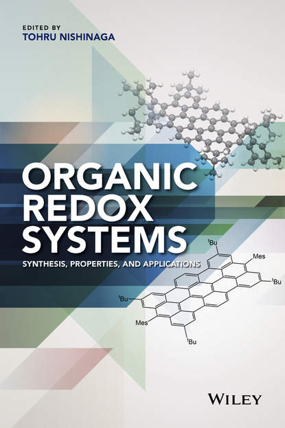 Tohru Nishinaga Organic Redox Systems mogens nielsen brøndsted organic synthesis and molecular engineering