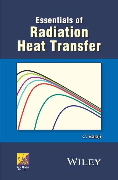 C. Balaji Essentials of Radiation Heat Transfer balaji varanasi introducing gradle