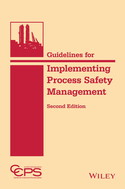 CCPS (Center for Chemical Process Safety) Guidelines for Implementing Process Safety Management ccps center for chemical process safety guidelines for chemical reactivity evaluation and application to process design