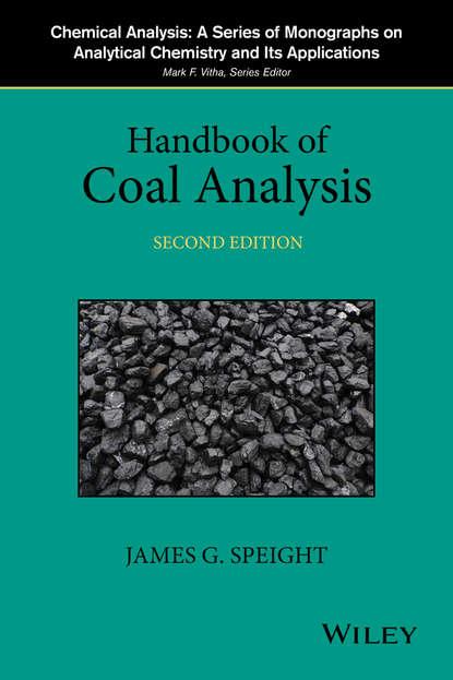 James G. Speight Handbook of Coal Analysis james g speight handbook of petroleum product analysis