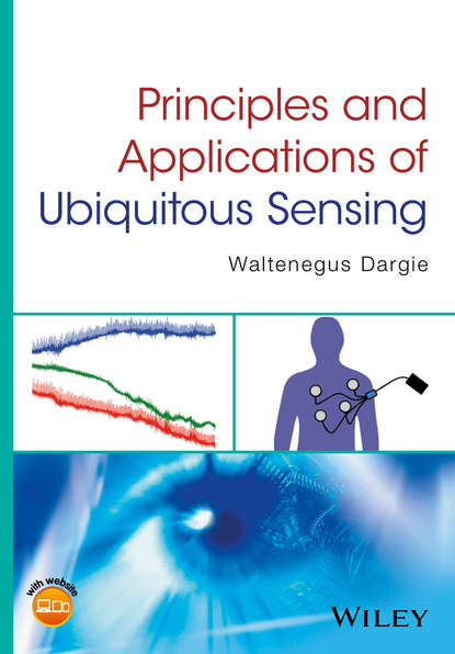 Waltenegus Dargie Principles and Applications of Ubiquitous Sensing daniel adams adams new arithmetic suited to halifax currency in which the principles of operating by numbers are analitically explained and synthetically applied designed for the use of schools academies in the british provinces