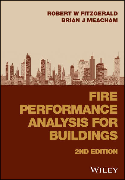 Brian Meacham J. Fire Performance Analysis for Buildings недорого