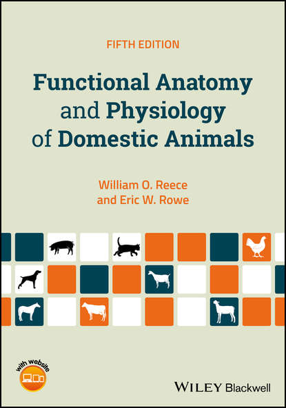 William Reece O. Functional Anatomy and Physiology of Domestic Animals gary matthews g cellular physiology of nerve and muscle