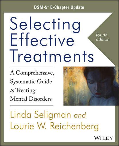 Lourie W. Reichenberg Selecting Effective Treatments dsm 2