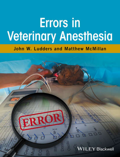 John W. Ludders Errors in Veterinary Anesthesia laura dockrill mistakes in the background