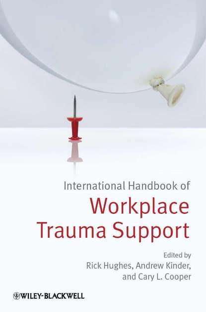 Группа авторов International Handbook of Workplace Trauma Support brian h mullis synopsis of orthopaedic trauma management