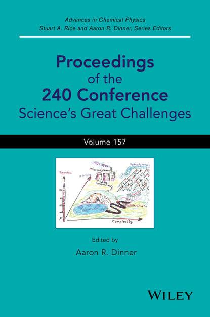 Группа авторов Proceedings of the 240 Conference stuart a rice proceedings of the 240 conference science s great challenges