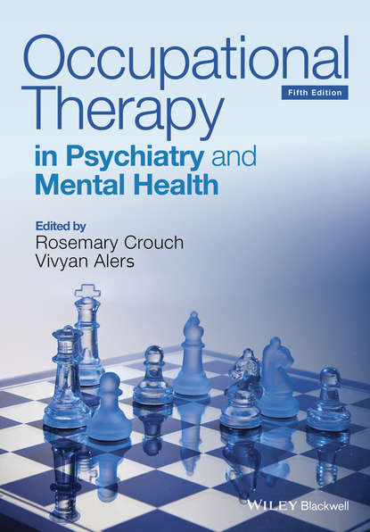 Rosemary Crouch Occupational Therapy in Psychiatry and Mental Health gerardus blokdyk basic occupational health services a complete guide 2020 edition