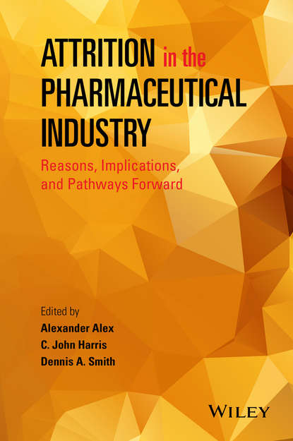Alexander Alex Attrition in the Pharmaceutical Industry. Reasons, Implications, and Pathways Forward why programs fail