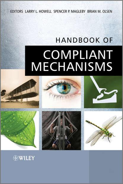 Spencer Magleby P. Handbook of Compliant Mechanisms mechanisms of acid mist formation in electrowinning