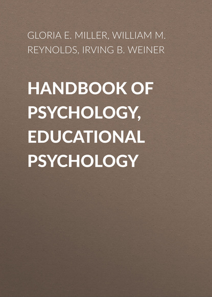 William M. Reynolds Handbook of Psychology, Educational Psychology clinical sport psychology perspective west and east volume i