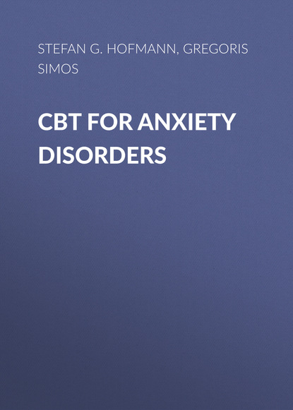 Stefan G. Hofmann CBT For Anxiety Disorders gregoris simos cbt for anxiety disorders a practitioner book