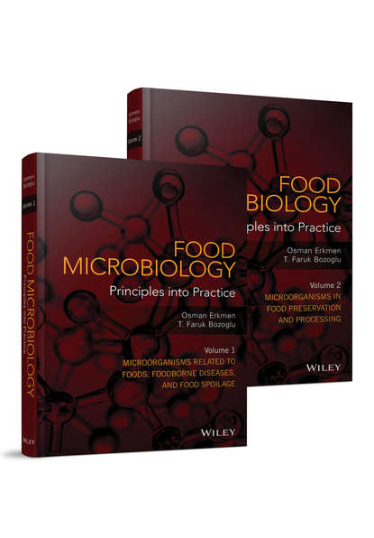 Osman Erkmen Food Microbiology. Principles into Practice, 2 Volume Set недорого