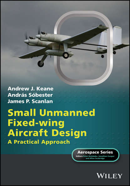 Andrew J. Keane Small Unmanned Fixed-wing Aircraft Design forrester alexander i j aircraft aerodynamic design geometry and optimization