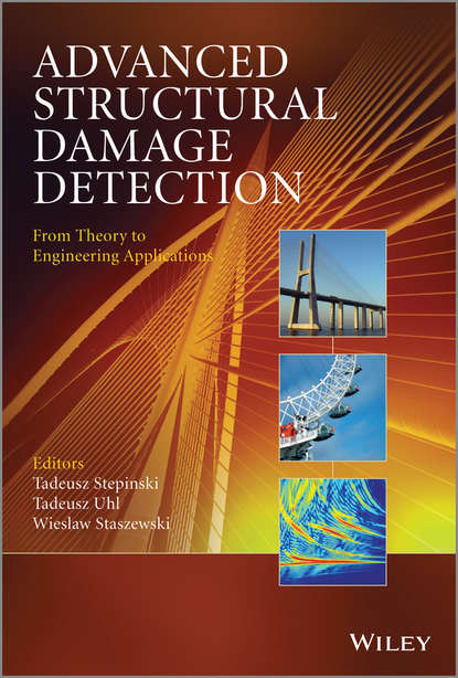 Группа авторов Advanced Structural Damage Detection xiao gaozhi photonic sensing principles and applications for safety and security monitoring