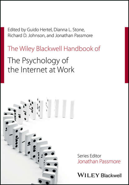Jonathan Passmore The Wiley Blackwell Handbook of the Psychology of the Internet at Work jeffrey kleinberg l the wiley blackwell handbook of group psychotherapy