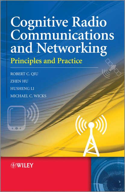 Robert Caiming Qiu Cognitive Radio Communication and Networking a ross johnson radio wolna europa i radio swoboda lata cia i późniejsze
