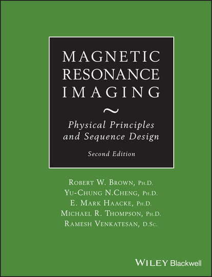 Ramesh Venkatesan Magnetic Resonance Imaging. Physical Principles and Sequence Design microwave imaging for security applications