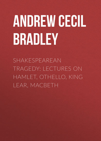 Andrew Cecil Bradley Shakespearean Tragedy: Lectures on Hamlet, Othello, King Lear, Macbeth недорого