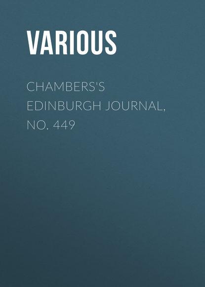 Chambers\'s Edinburgh Journal, No. 449