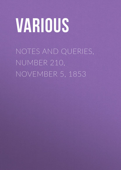 Notes and Queries, Number 210, November 5, 1853