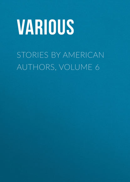 Various Stories by American Authors, Volume 6 недорого