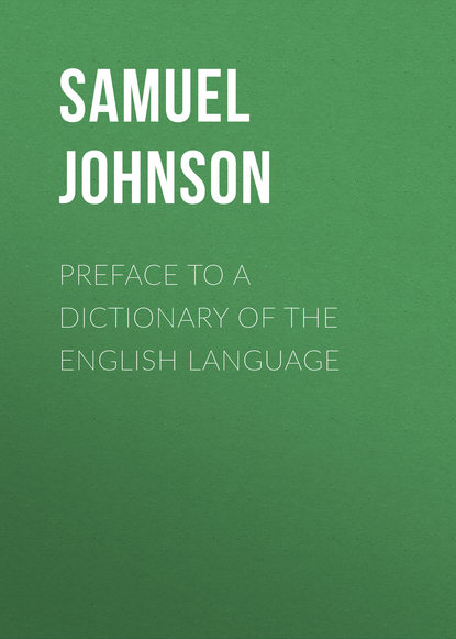 Samuel Johnson Preface to a Dictionary of the English Language james boswell the journal of a tour to the hebrides with samuel johnson ll d
