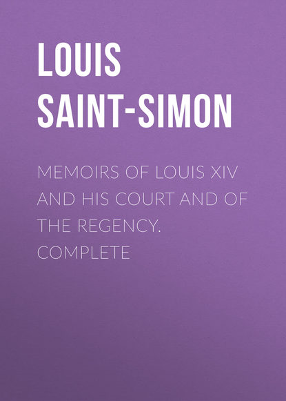 Louis Saint-Simon Memoirs of Louis XIV and His Court and of the Regency. Complete louis sahagun master of the mysteries