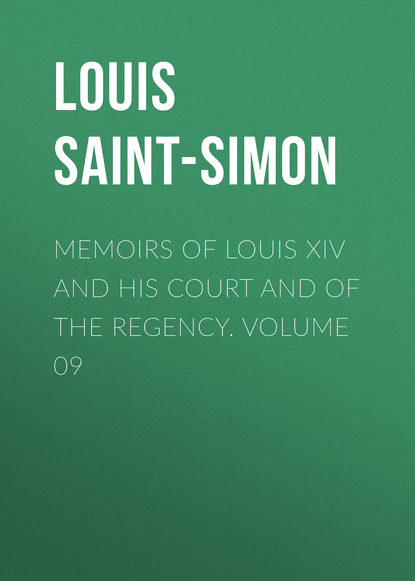 Louis Saint-Simon Memoirs of Louis XIV and His Court and of the Regency. Volume 09 the art glass of louis comfort tiffany