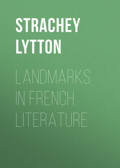 Strachey Lytton Landmarks in French Literature solitude in society – a sociological study in french literature