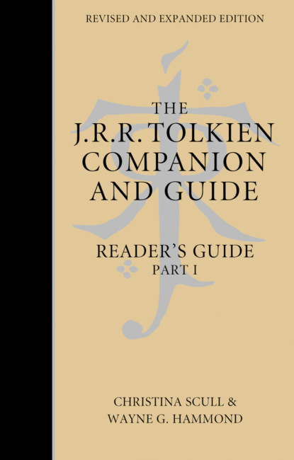 Фото - Christina Scull The J. R. R. Tolkien Companion and Guide: Volume 2: Reader's Guide PART 1 j r r tolkien mr bliss