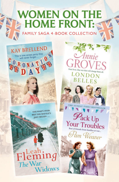 Annie Groves Women on the Home Front: Family Saga 4-Book Collection annie groves london belles