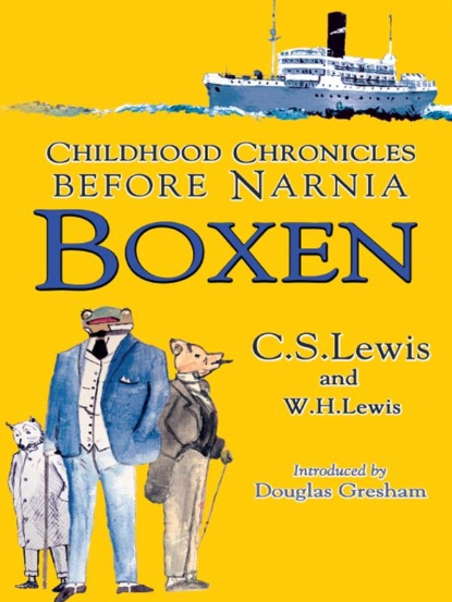 Клайв Стейплз Льюис Boxen: Childhood Chronicles Before Narnia the edge chronicles 8 vox book 2 of the rook saga