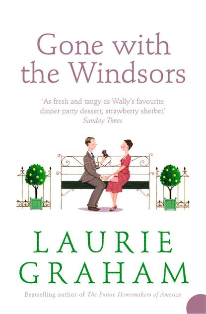 Laurie Graham Gone With the Windsors laurie graham gone with the windsors