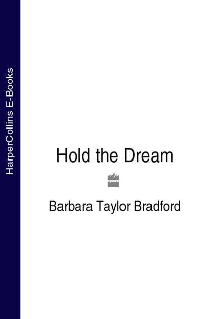 barbara taylor bradford hold the dream Barbara Taylor Bradford Hold the Dream