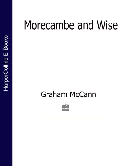 Graham McCann Morecambe and Wise (Text Only) eric morecambe mr lonely