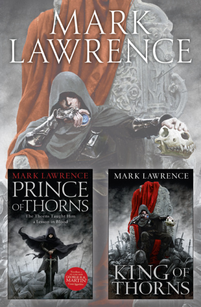 Фото - Mark Lawrence The Broken Empire Series Books 1 and 2: Prince of Thorns, King of Thorns jackson jones and the puddle of thorns