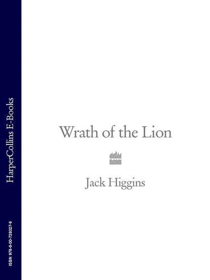 Jack Higgins Wrath of the Lion jack higgins dark side of the street