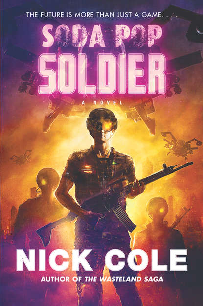 Фото - Nick Cole Soda Pop Soldier john sedgwick the art of doing good where passion meets action