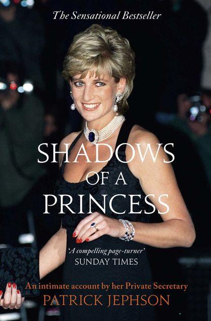 Patrick Jephson Shadows of a Princess a mask of shadows